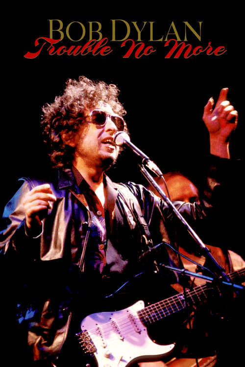 Bob Dylan - Trouble No More online