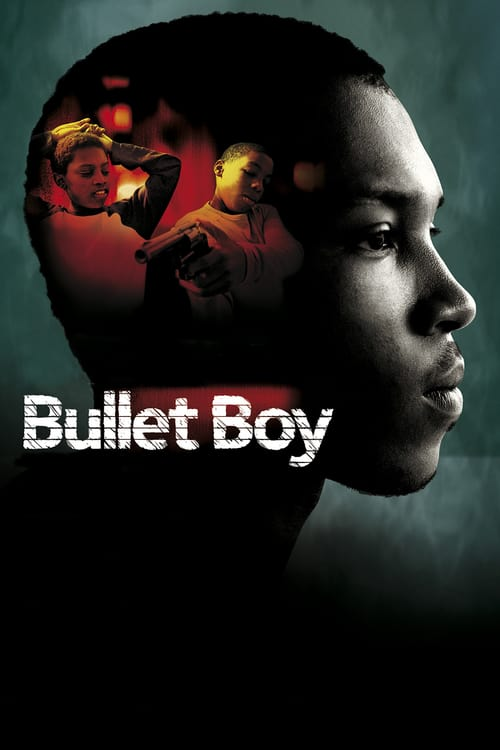 Bullet Boy online
