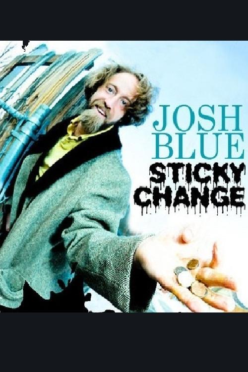 Josh Blue: Sticky Change online
