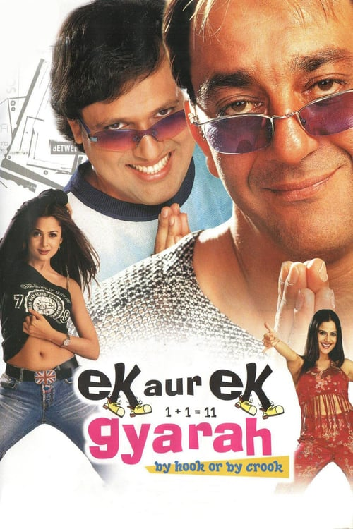 Ek Aur Ek Gyarah: By Hook or by Crook online