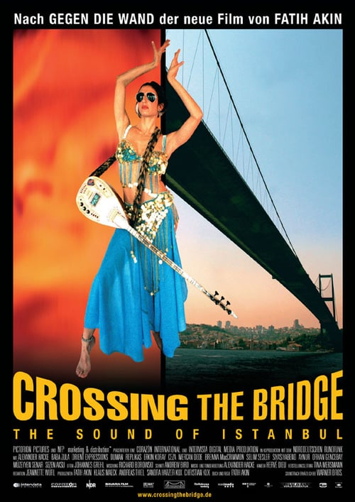 Crossing the Bridge: The Sound of Istanbul online