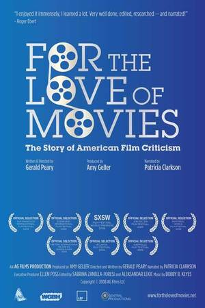 For the Love of Movies: The Story of American Film Criticism online