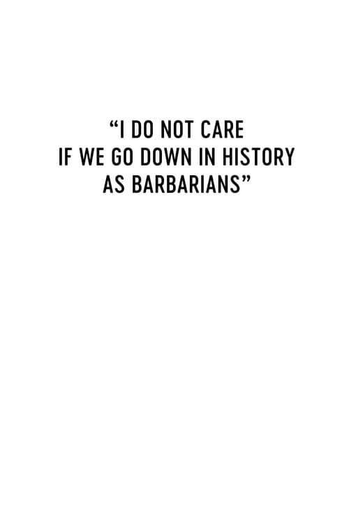 """""""Je mi jedno, že se zapíšeme do dějin jako barbaři"""" online"""