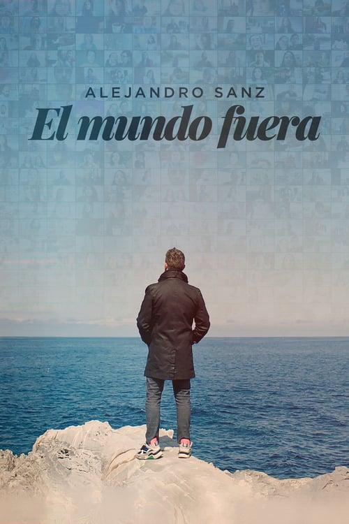 El mundo fuera, Alejandro Sanz online