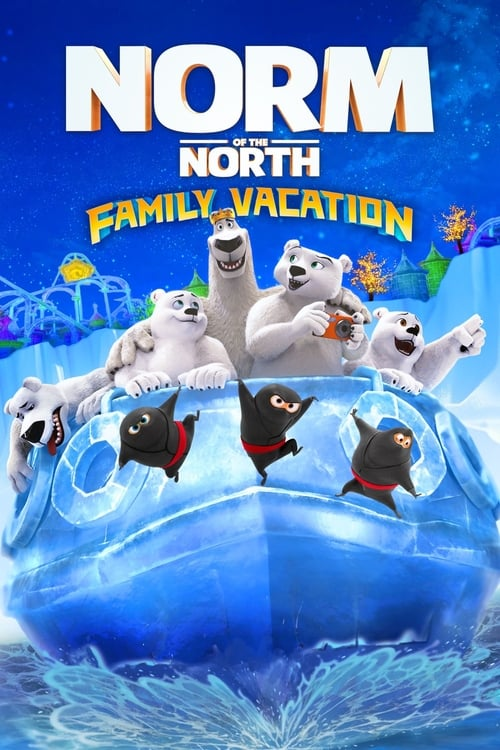 Norm of the North: Family Vacation online