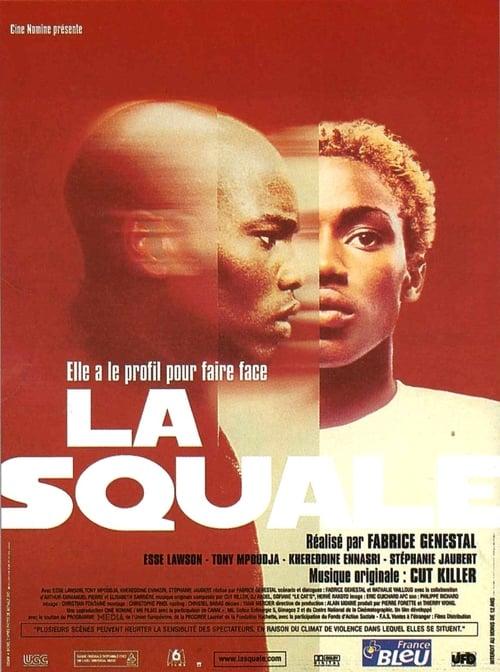 La Squale online