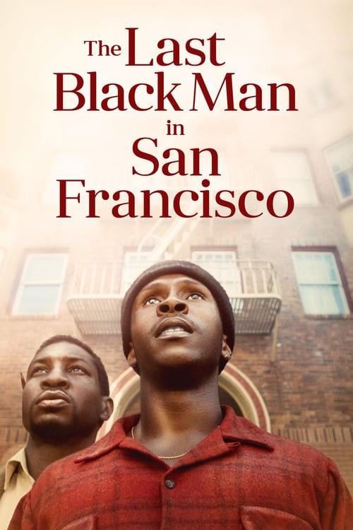 The Last Black Man in San Francisco online