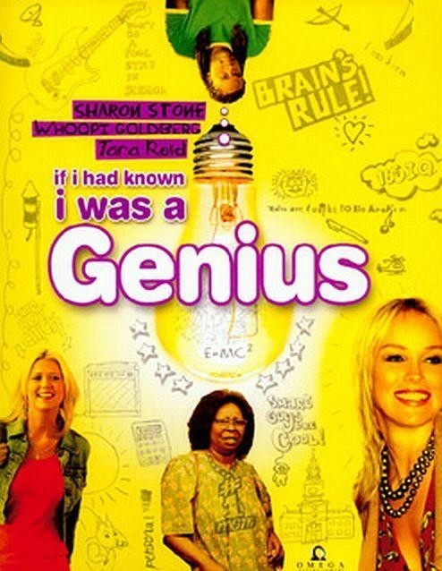 If I Had Known I Was a Genius