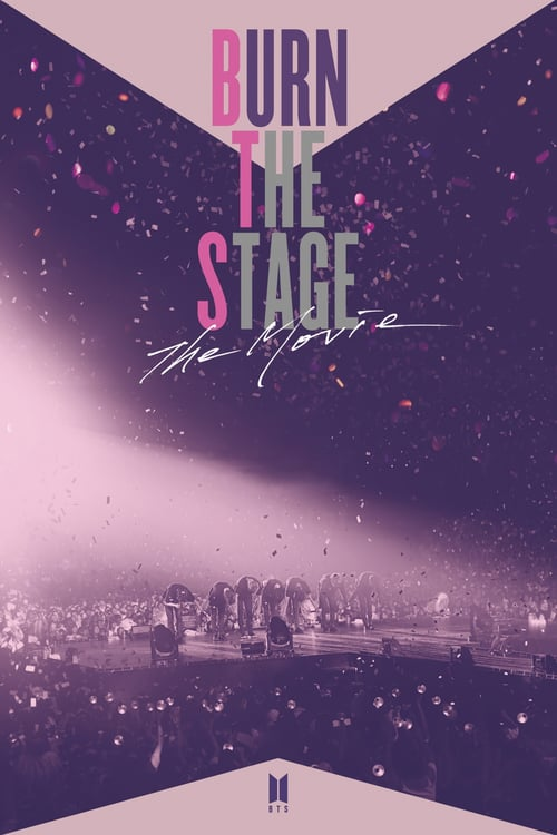 Burn the Stage: The Movie online