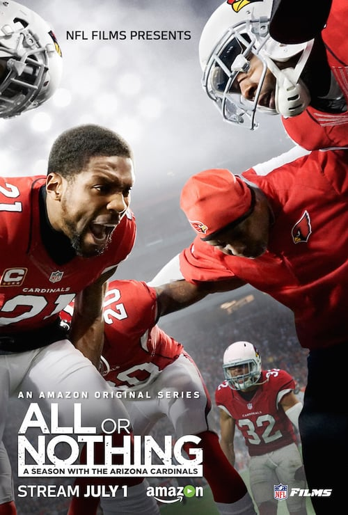 All or Nothing: A Season with the Arizona Cardinals online