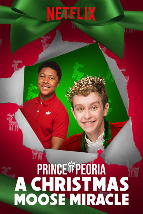 Prince of Peoria: A Christmas Moose Miracle online