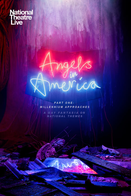 National Theatre Live: Angels in America: Part 1 - Millennium Approaches online