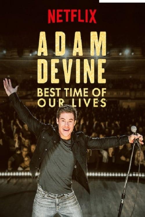 Adam Devine: Best Time of Our Lives - Tržby a návštěvnost