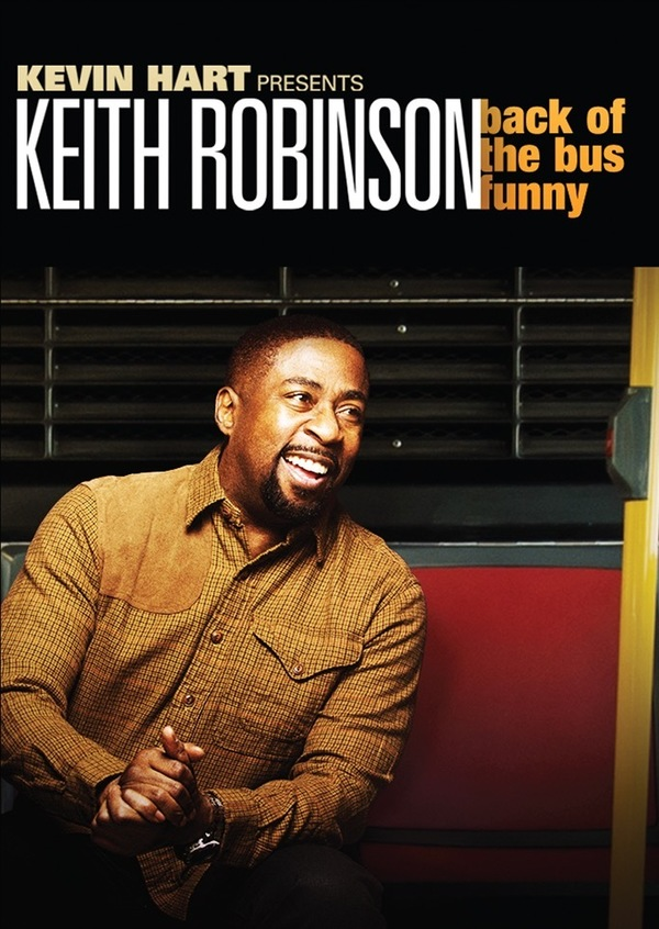 Kevin Hart Presents Keith Robinson: Back of the Bus Funny online