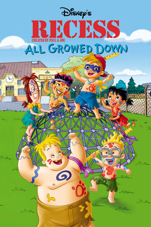 Recess: All Growed Down online