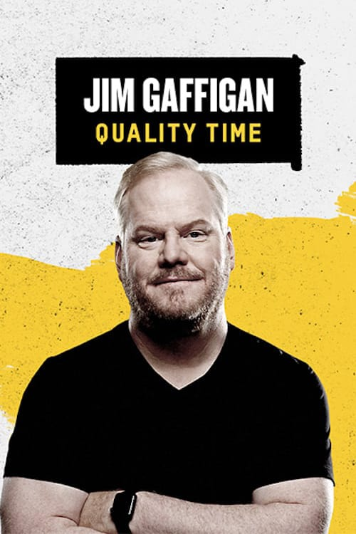 Jim Gaffigan: Quality Time online