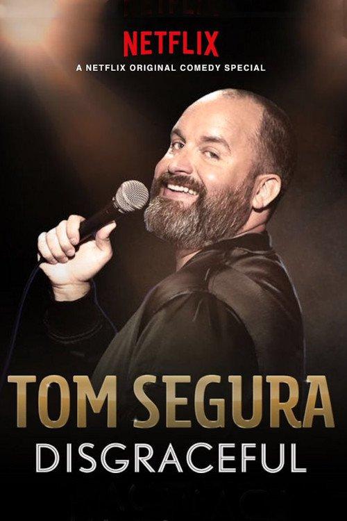 Tom Segura: Disgraceful online