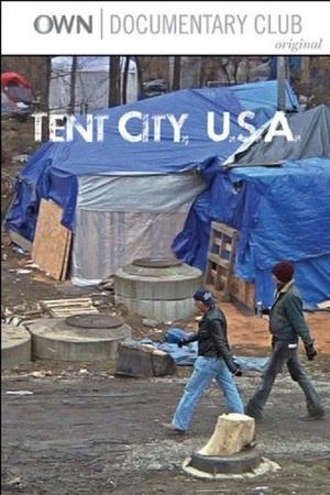 Tent City, U.S.A. online