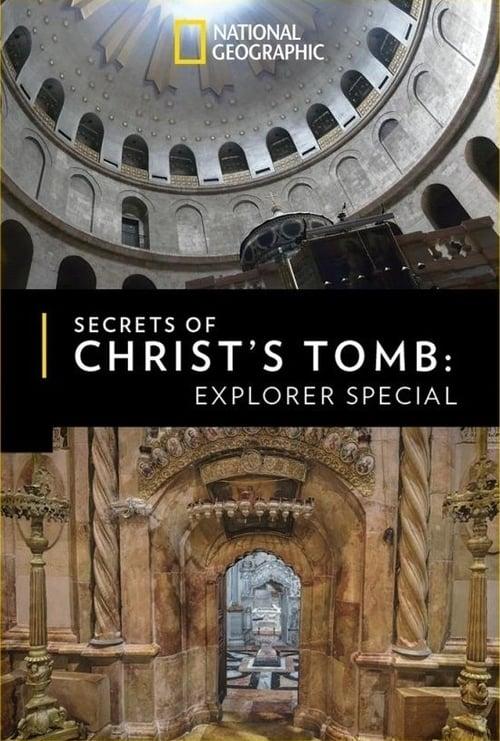 Secrets of Christ's Tomb: Explorer Special online