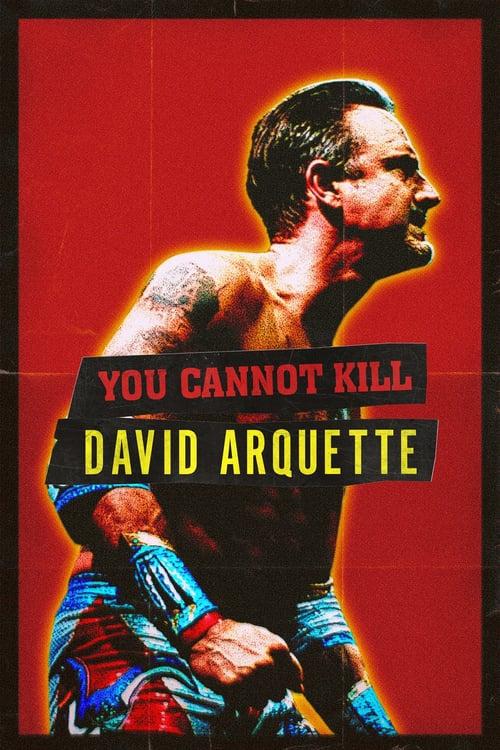 You Cannot Kill David Arquette online