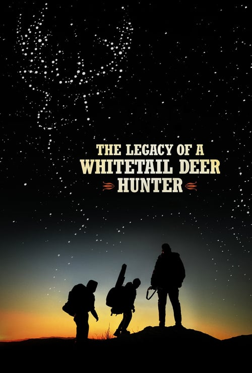 The Legacy of a Whitetail Deer Hunter online