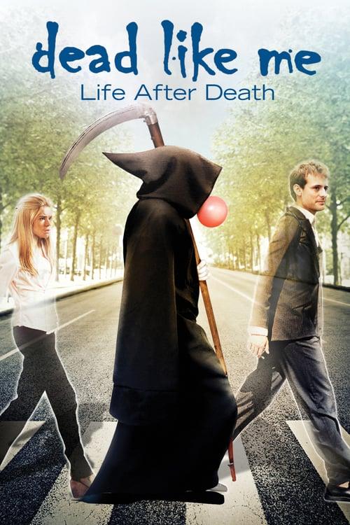 Dead Like Me: Life After Death online