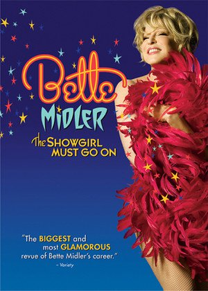 Bette Midler: The Showgirl Must Go On online