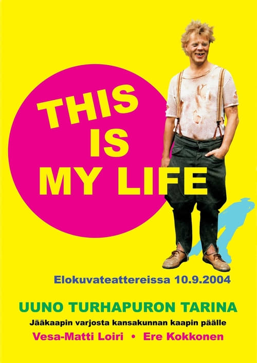 Uuno Turhapuro – This Is My Life online