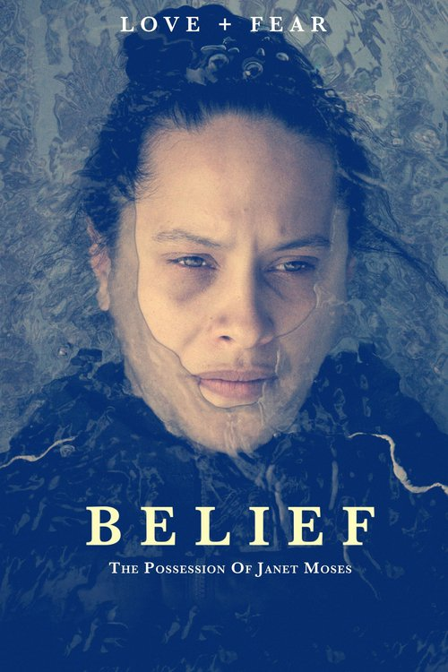 Belief: The Possession of Janet Moses online
