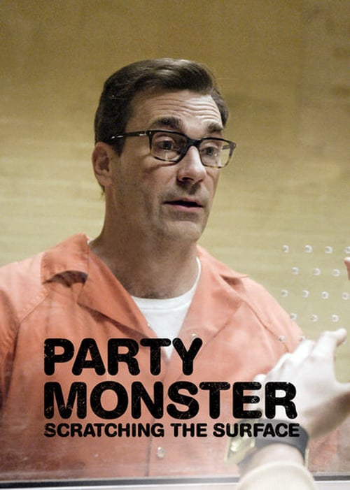 Party Monster: Scratching the Surface online