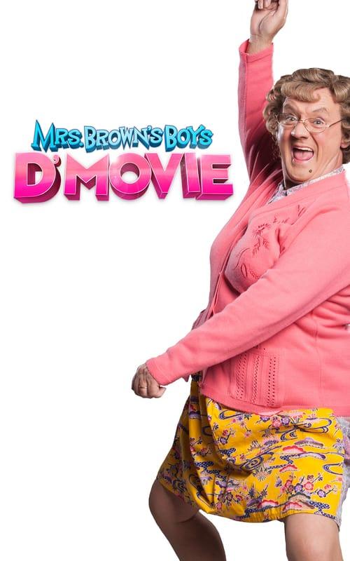 Mrs. Brown's Boys D'Movie online
