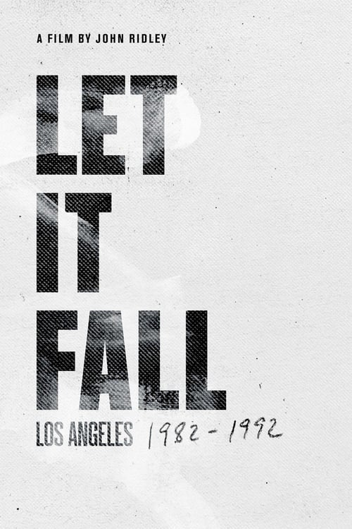 Let It Fall: Los Angeles 1982-1992 online