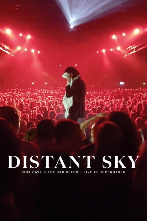 Distant Sky: Nick Cave & The Bad Seed živě z Kodaně online