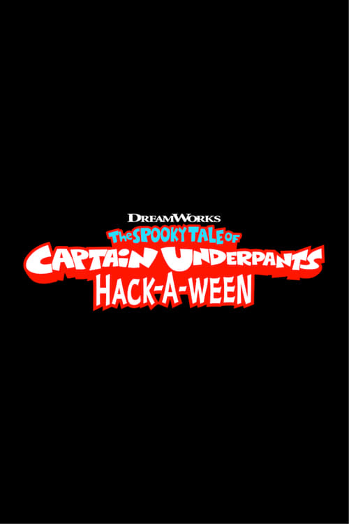 The Spooky Tale of Captain Underpants Hack-a-ween online