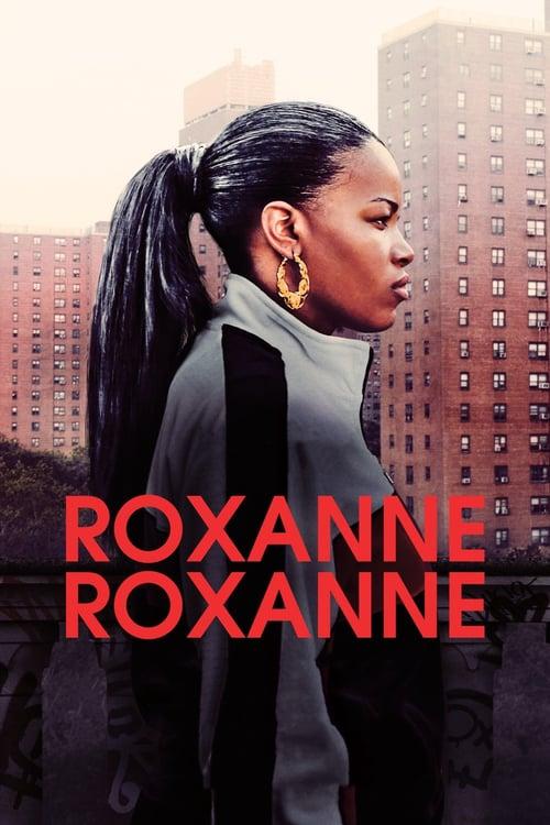 Roxanne Roxanne online