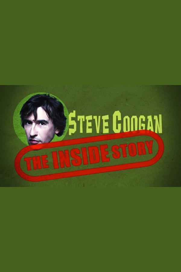 Steve Coogan: The Inside Story online