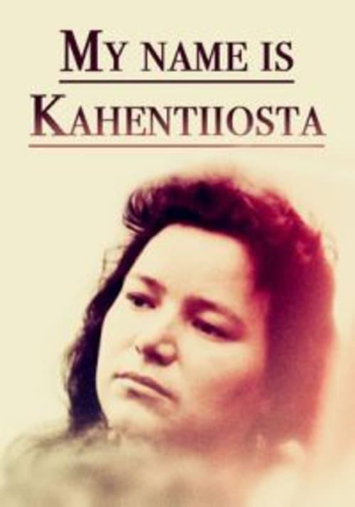 My Name Is Kahentiiosta online