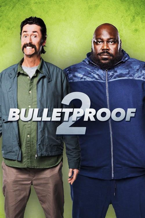Bulletproof 2 online