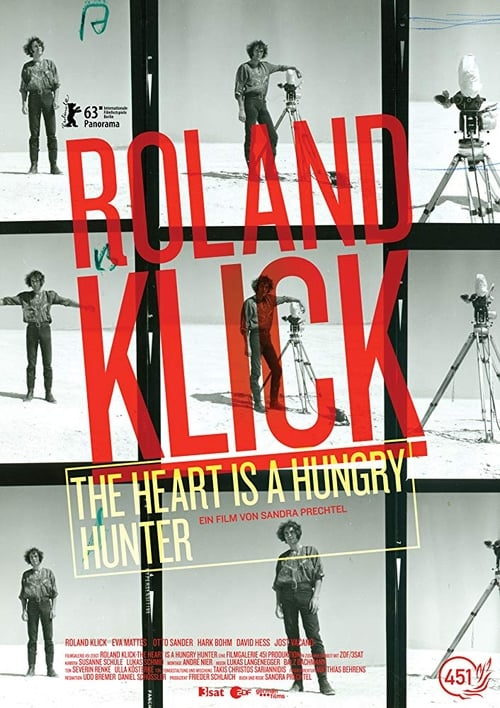 Roland Klick: The Heart Is a Hungry Hunter online