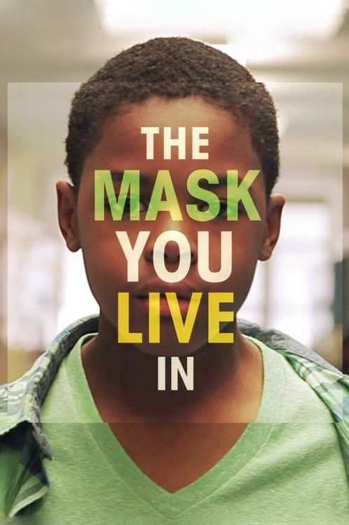 The Mask You Live In online