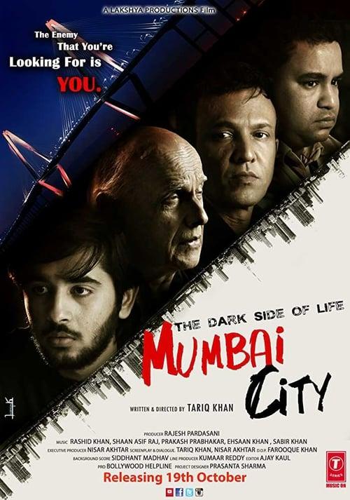 The Dark Side of Life: Mumbai City online