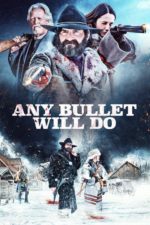 Any Bullet Will Do online