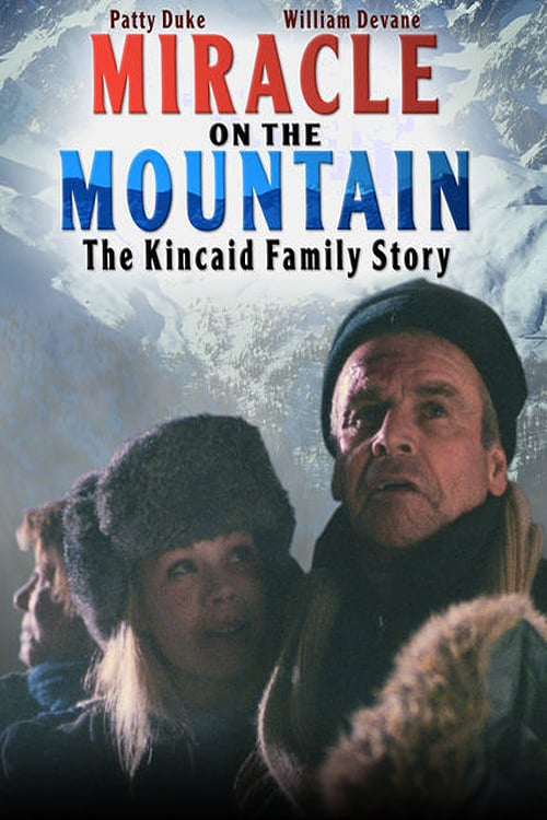 Miracle On the Mountain: The Kincaid Family Story online