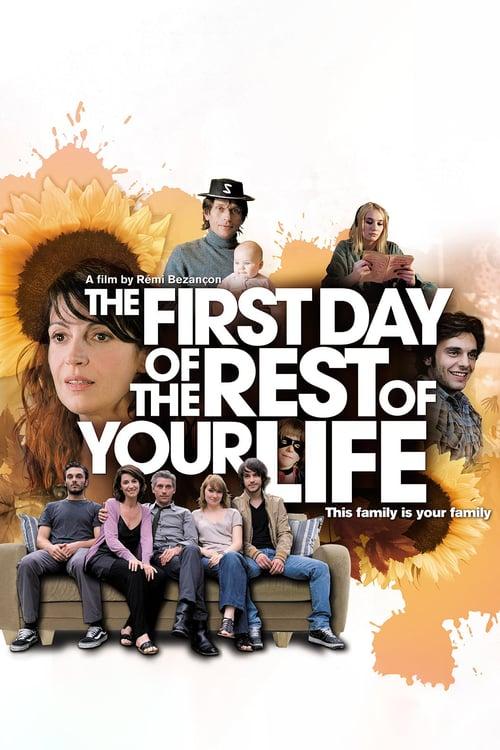 Le Premier jour du reste de ta vie online
