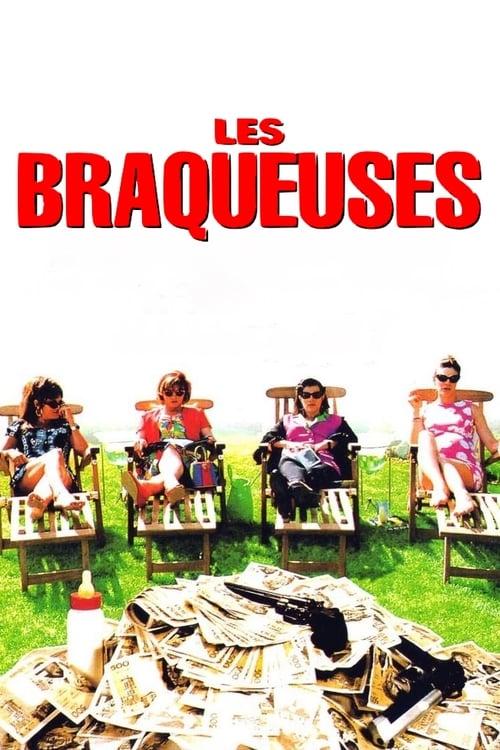 Les Braqueuses online
