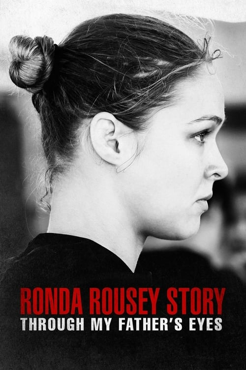 Očima mého otce: Příběh Rondy Rousey online