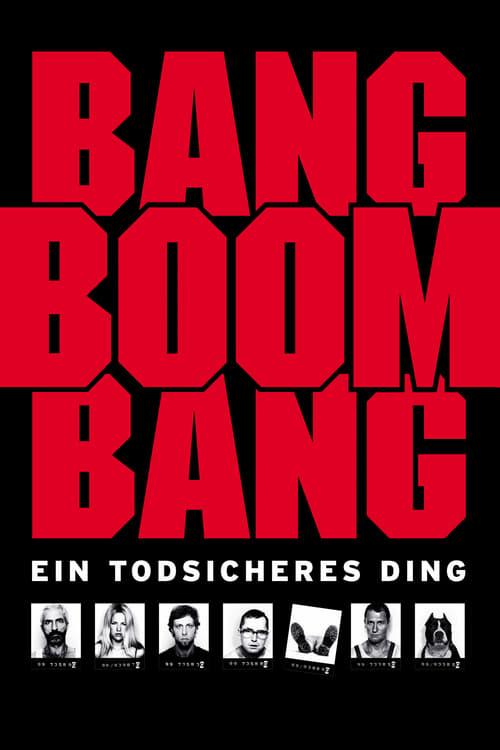Bang Boom Bang - Ein todsicheres Ding online