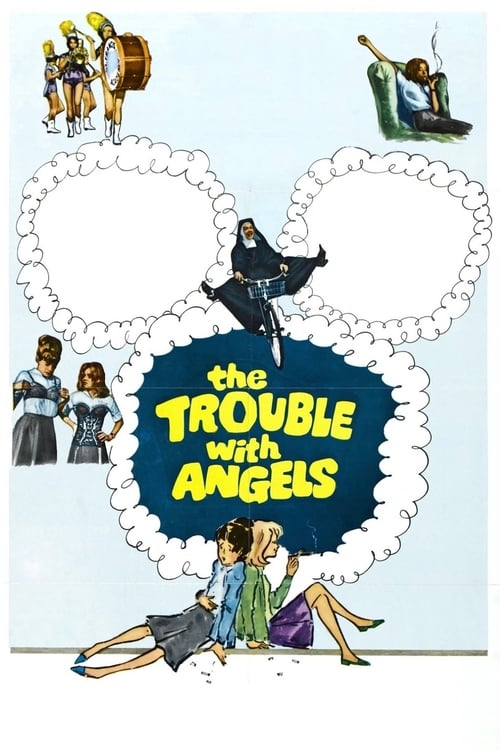The Trouble With Angels online