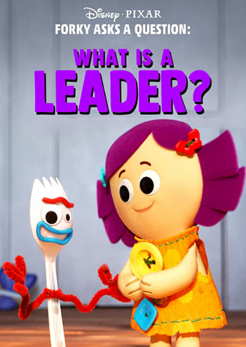 Forky Asks a Question: What is a Leader? online