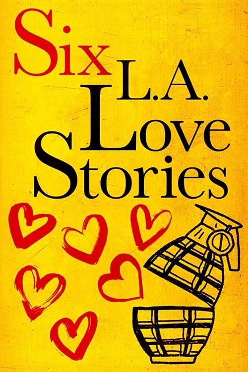 Six L.A. Love Stories online
